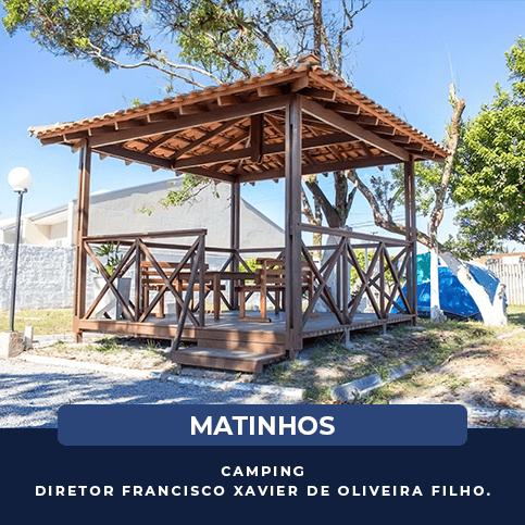 Matinhos - Camping DIRETOR FRANCISCO XAVIER DE OLIVEIRA FILHO_